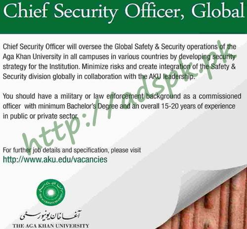 AGA Khan University AKU Jobs 2018 Chief Security Officer Global Jobs ...