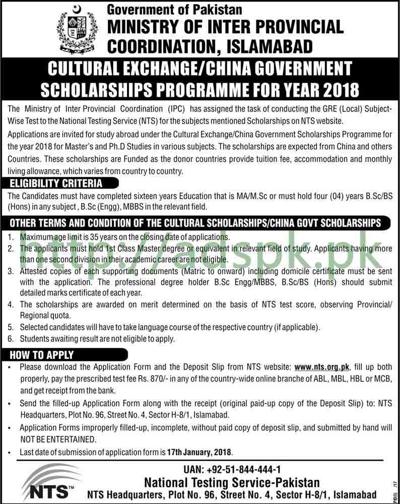 Cultural Exchange China Government Scholarships Programme 2018 Government of Pakistan Ministry of Inter Provincial Coordination (IPC Division) NTS GRE (Local) Subject wise Written Test MCQs Syllabus Paper Master's and PhD Studies Application Form Deadline 17-01-2018 Apply Online Now by NTS Pakistan