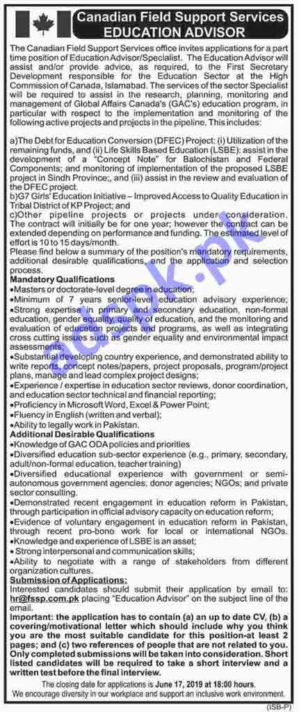 Canadian Field Support Services Office Jobs 2019 for Education Advisor/ Specialist Jobs Application Deadline 17-06-2019 Apply Now