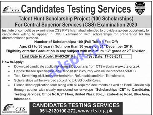 Institute of Competitive Examination CSS PMS Islamabad Talent Hunt Scholarship Project through Candidates Testing Services CTS for 100 Scholarships for Central Superior Services CSS Examination 2020 Application Form Deadline 04-03-2019 Apply Now