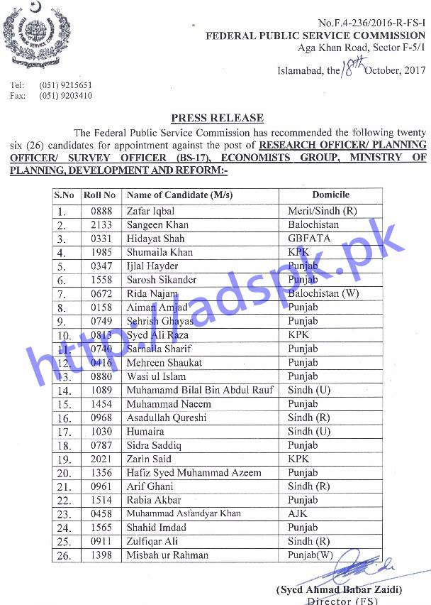 FPSC Final Results Candidates Research Officer Planning Officer Survey Officer F.4-236/2016 Economist Group Ministry of Planning Results Updated on 19-10-2017 by Federal Public Service Commission Islamabad