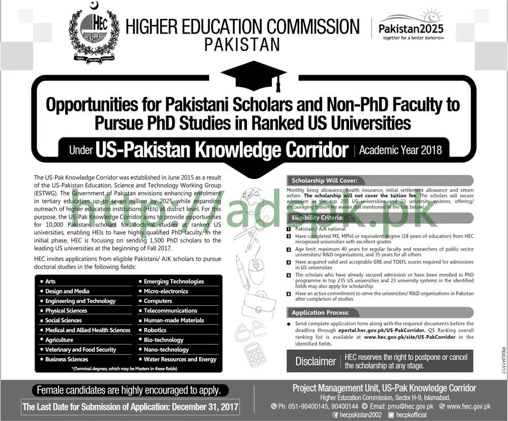 HEC Pakistan Opportunities for Pakistani Scholars and Non PhD Faculty to pursue PhD Studies in ranked US Universities under US-Pakistan Knowledge Corridor 2018 Application Deadline 31-12-2017 Apply Now