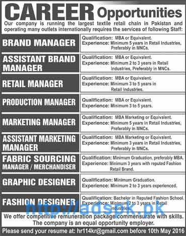 Jobs 2016 Largest Textile Retail Chain Company Pakistan Jobs For Brand Manager Retail Manager Production Manager Graphic Designer Fashion Designer Last Date 10 05 2016 Apply Online Now Adspk Pk Very Helpful For