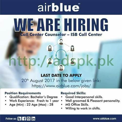 Jobs Air Blue Private Limited Jobs 2017 Call Center Counselor Islamabad Call Center Customer Services Counselor ISB Airport Travel Counselor ISB City Office Female Jobs Eligibility Bachelors Degree Application Deadline 20-08-2017 Apply Online Now