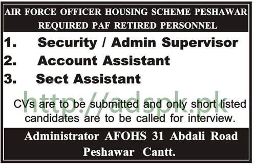 Jobs Air Force Officer Housing Scheme Peshawar Jobs 2017 Security Admin Supervisor Account Assistant Secretary Assistant Jobs Apply Now
