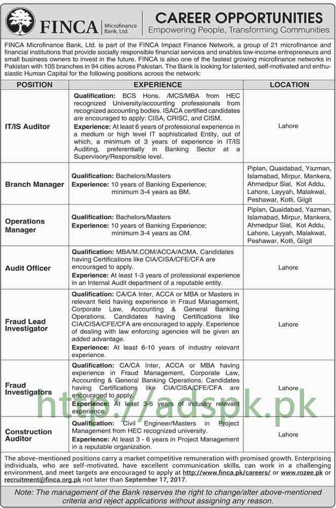 Jobs FINCA Microfinance Bank Ltd Jobs 2017 I.T IS Auditor Branch Manager Operations Manager Audit Officer Fraud Lead Investigators Jobs Application Deadline 17-09-2017 Apply Online Now