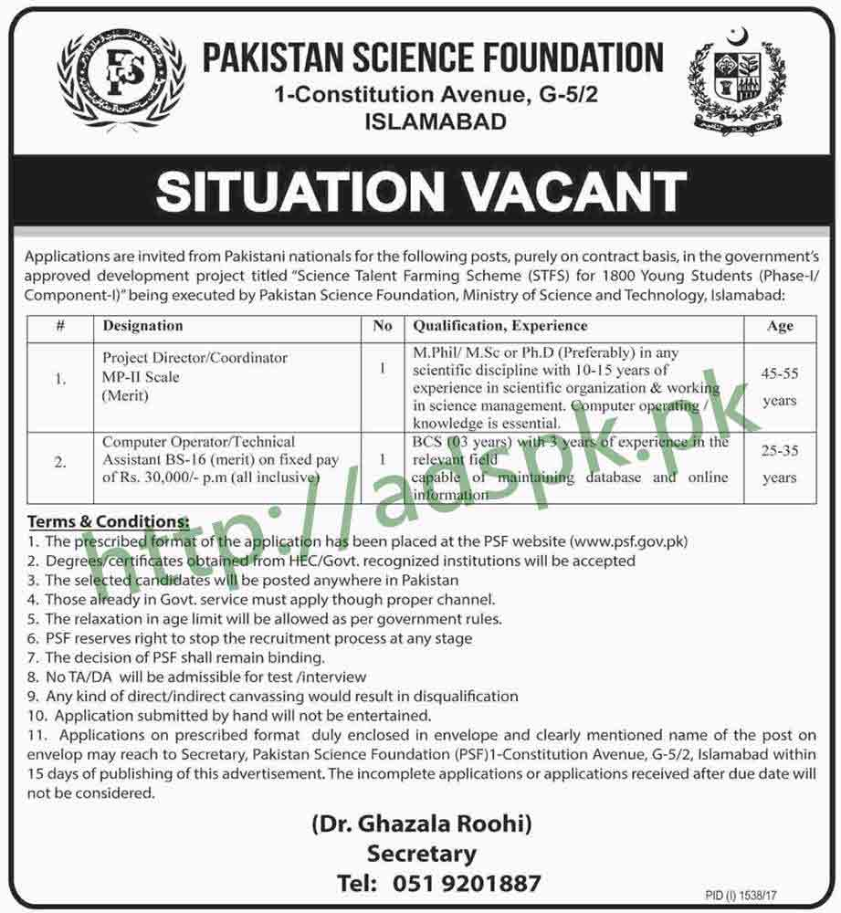 Jobs Pakistan Science Foundation PSF Islamabad Jobs 2017 Project Director Coordinator Computer Operator Technical Assistant Jobs Application Deadline 06-10-2017 Apply Now