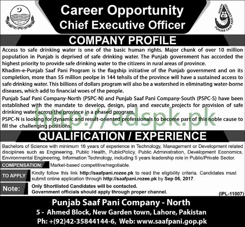 Jobs Punjab Saaf Pani Company North PSPC-N Lahore Jobs 2017 Chief Executive Officer Eligibility B.Sc Various Disciplines Jobs Application Deadline 06-09-2017 Apply Online Now