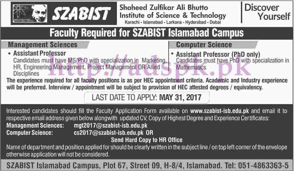 Jobs Shaheed Zulfikar Ali Bhutto Institute of Science and Technology SZABIST Islamabad Jobs 2017 for Assistant Professors (Management Sciences Computer Science) Jobs Application Deadline 31-05-2017 Apply Now