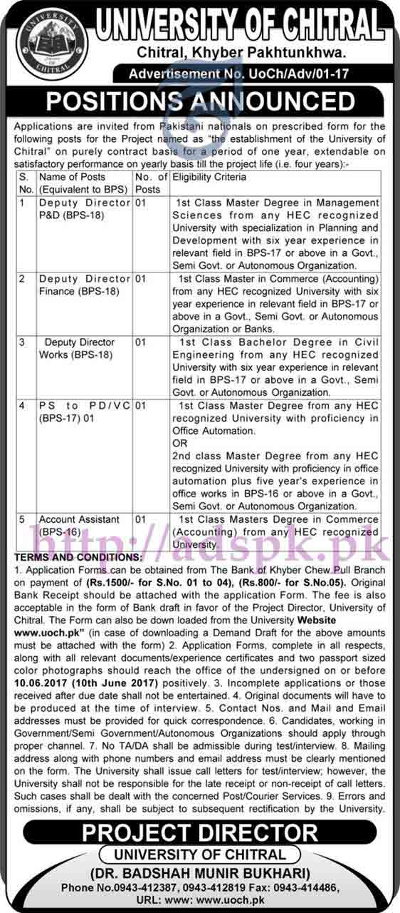Jobs University of Chitral Khyber Pakhtukhwa Jobs 2017 for Deputy Directors (P&D Finance Works) PS to PD-VC Account Assistant Jobs Application Form Deadline 10-06-2017 Apply Now