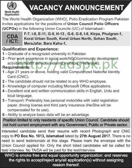 Jobs World Health Organization WHO P.O Box 1013 Islamabad Jobs 2017 Union Council Polio Officers UCPOs Jobs Application Deadline 27-08-2017 Apply Now