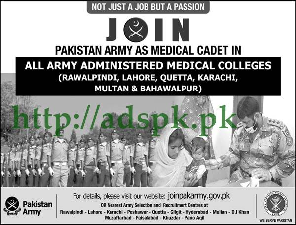Join Pakistan Army as Medical Cadet 2017 in All Army Administered Medical Colleges (Rawalpindi Lahore Quetta Karachi Multan Bahawalpur) Apply Online Now