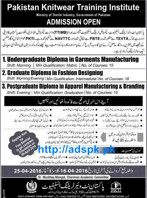 Latest Admissions Open 2016 Of Pakistan Knitwear Training Institute Lahore For Garments Manufacturing Fashion Designing Apparel Manufacturing Branding Diploma Courses Last Date 16 04 2016 Apply Now Adspk Pk Very Helpful For