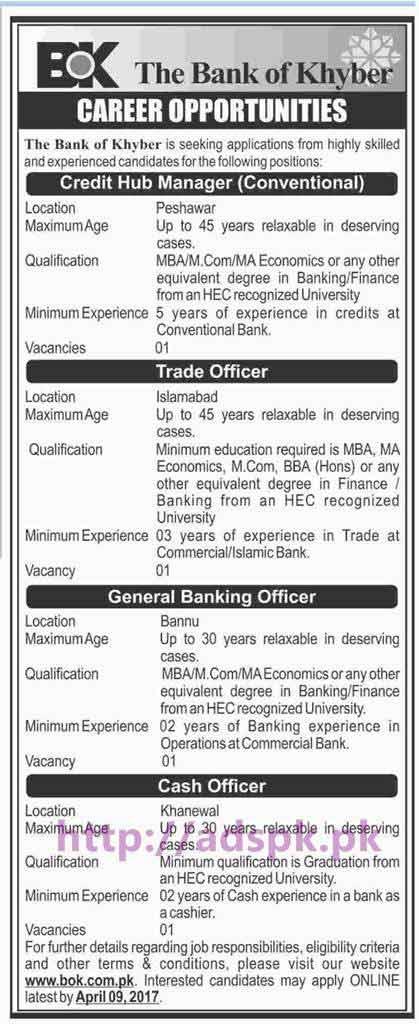 New BOK Bank of Khyber Jobs Credit Hub Manager (Peshawar) Trade Officer (Islamabad) GBO (Bannu) Cash Officer (Khanewal) Application Deadline 09-04-2017 Apply Online Now