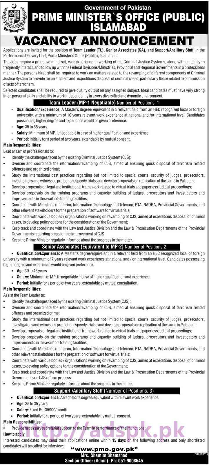 New Career PMO Excellent Jobs 2017 Prime Minister's Performance Delivery Unit Prime Minister's Office (Public) Islamabad Pakistan Govt. Jobs for Team Leader (TL) Senior Associates (SA) and Support Ancillary Staff Application Form Deadline 22-03-2017 Complete Details Apply Online Now