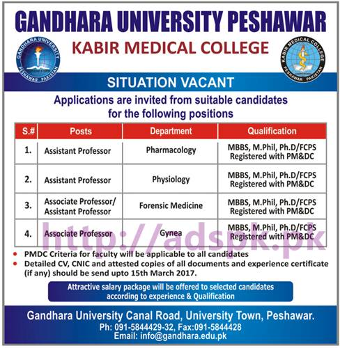 New Career Jobs Gandhara University Peshawar Kabir Medical College Jobs For Assistant Professors Associate Professors Application Deadline 15 03 2017 Apply Now Adspk Pk Very Helpful For Students And Jobless People