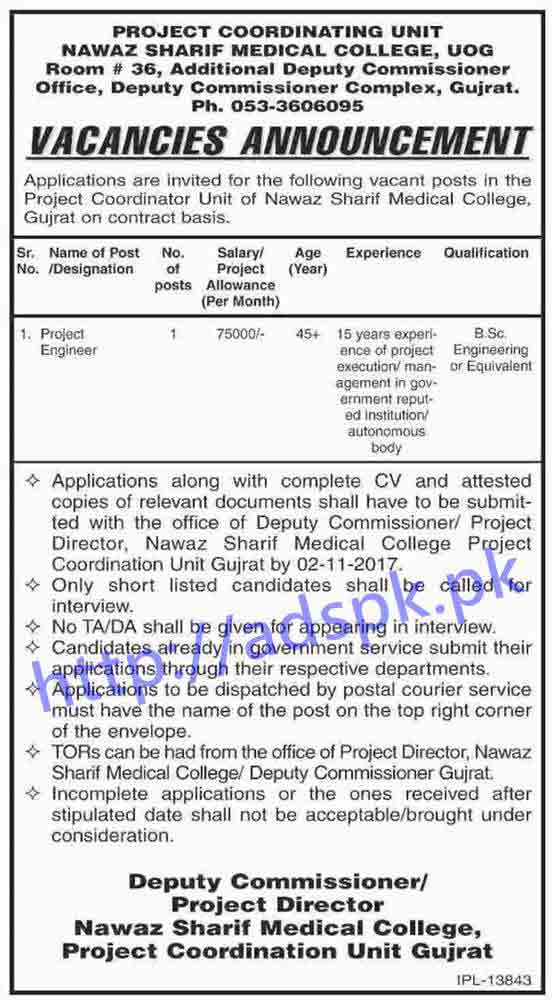 Project Coordinator Unit Nawaz Sharif Medical College UOG Gujrat Jobs 2017 Project Engineer Jobs Application Deadline 02-11-2017 Apply Now