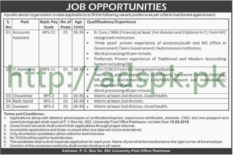 Public Sector Organization PO Box 892 University Post Office Peshawar Jobs 2018 Accounts Assistant IT Assistant KPO Jobs Application Deadline 15-02-2018 Apply Now
