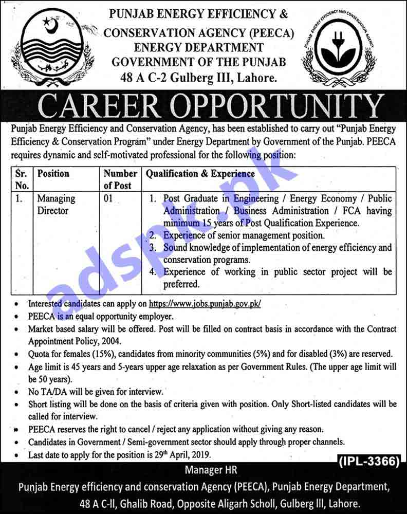 Punjab Energy Efficiency and Conservation Agency PEECA Punjab Energy Department Lahore Jobs 2019 for Managing Director Jobs Application Deadline 29-04-2019 Apply Online Now