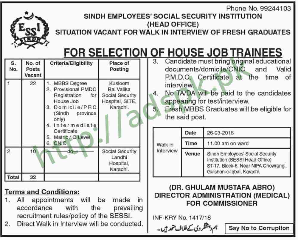 Sindh Employees Social Security Institution Head Office Karachi Jobs 2018 House Job Trainees 32 Posts Walk in Interview Dated 26-03-2018 Apply Now