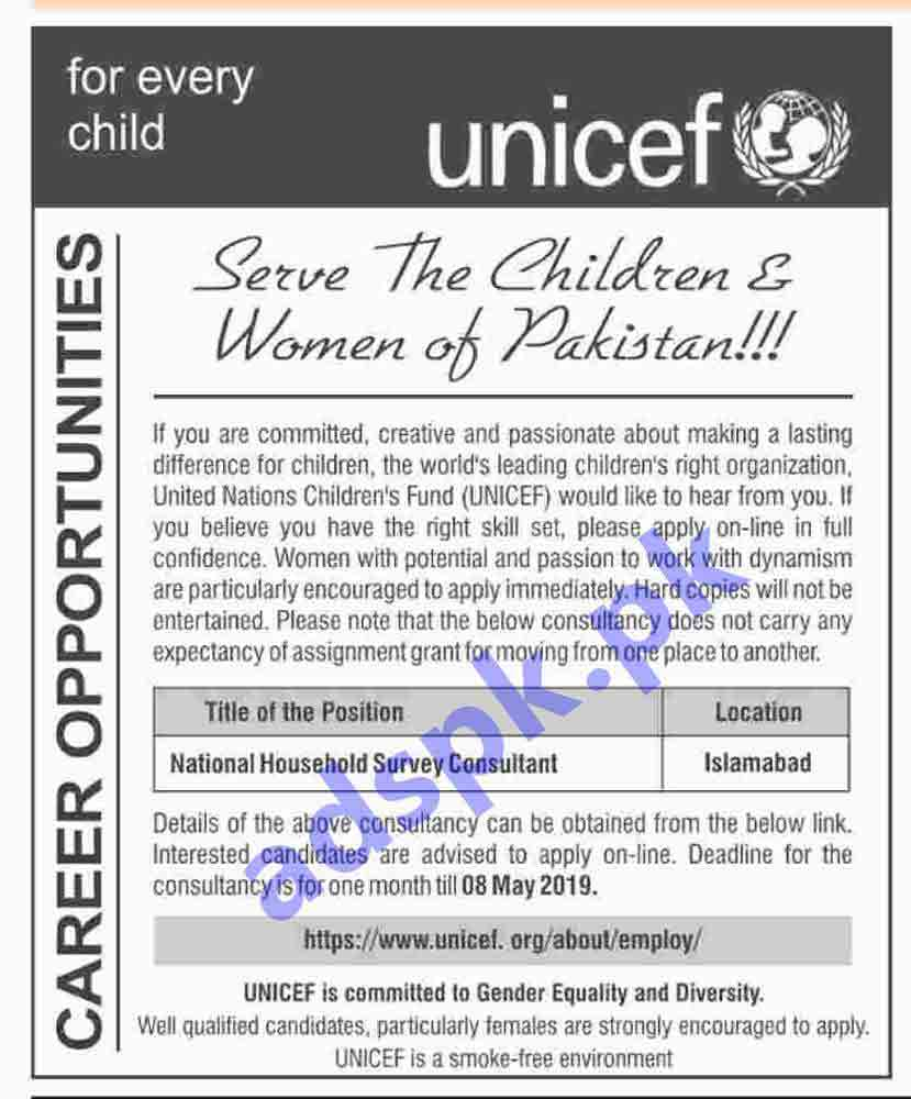 United Nations Children's Fund UNICEF Islamabad Jobs 2019 for National Household Survey Consultant Jobs Application Deadline 08-05-2019 Apply Online Now